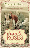 Cover for Jam and Roses by Mary Gibson