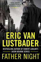 Cover for Father Night by Eric Van Lustbader