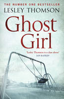 Cover for Ghost Girl by Lesley Thomson