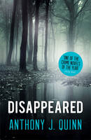 Cover for Disappeared by Anthony Quinn