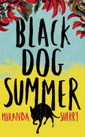 Cover for Black Dog Summer by Miranda Sherry