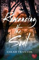 Cover for Romancing the Soul by Sarah Tranter