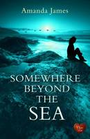 Cover for Somewhere Beyond the Sea by Amanda James