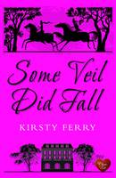 Cover for Some Veil Did Fall by Kirsty Ferry