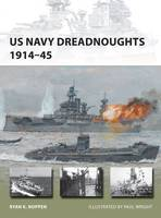 Cover for US Navy Dreadnoughts 1914-45 by Ryan Noppen
