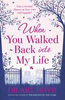 Cover for When You Walked Back Into My Life by Hilary Boyd