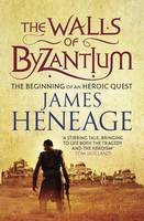 Cover for The Walls of Byzantium by James Heneage