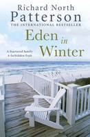 Cover for Eden in Winter by Richard North Patterson