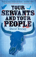 Cover for Your Servants and Your People by David Towsey
