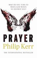 Cover for Prayer by Philip Kerr