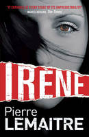 Cover for Irene by Pierre Lemaitre