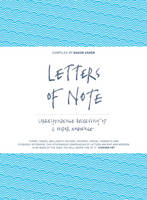 Cover for Letters of Note Correspondence Deserving of a Wider Audience by Shaun Usher
