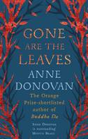Cover for Gone are the Leaves by Anne Donovan