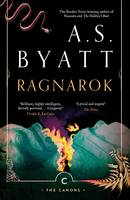 Cover for Ragnarok The End of the Gods by A. S. Byatt