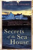Cover for Secrets of the Sea House by Elisabeth Gifford