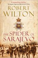 Cover for The Spider of Sarajevo by Robert Wilton