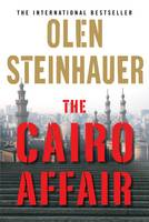 Cover for The Cairo Affair by Olen Steinhauer