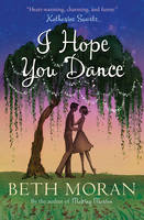 Cover for I Hope You Dance by Beth Moran