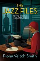 Cover for The Jazz Files by Fiona Veitch Smith
