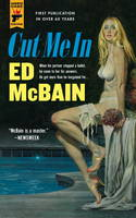 Cover for Cut Me in by Ed McBain