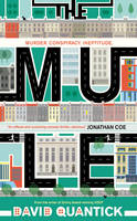 Cover for The Mule by David Quantick
