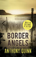 Cover for Border Angels by Anthony Quinn