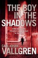 Cover for The Boy in the Shadows by Carl-Johan Vallgren