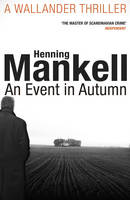 Cover for An Event in Autumn by Henning Mankell