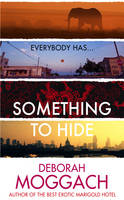 Cover for Something to Hide by Deborah Moggach