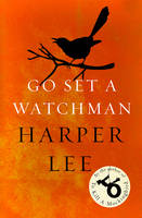 Cover for Go Set a Watchman by Harper Lee