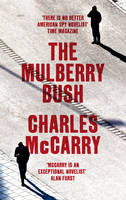 Cover for The Mulberry Bush by Charles Mccarry