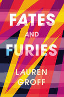 Cover for Fates and Furies by Lauren Groff