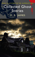 Cover for Collected Ghost Stories by M. R. James