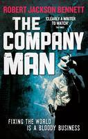 Cover for The Company Man by Robert Jackson Bennett