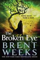 Cover for The Broken Eye by Brent Weeks
