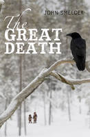 Cover for The Great Death by John E. Smelcer