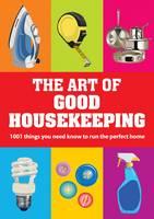 The Art of Good Housekeeping by Good Housekeeping Institute