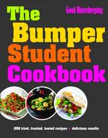 The Bumper Student Cookbook by Good Housekeeping Institute