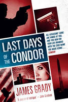 Cover for Last Days of the Condor by James Grady