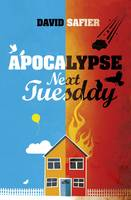 Cover for Apocalypse Next Tuesday by David Safier