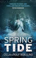 Cover for Spring Tide by Cilla Borjlind, Rolf Borjlind