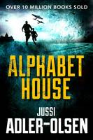 Cover for Alphabet House by Jussi Adler-Olsen