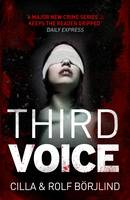 Cover for Third Voice by Cilla Borjlind, Rolf Borjlind