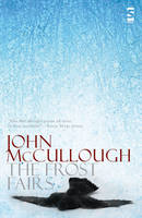 Cover for The Frost Fairs by John McCullough