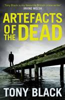Cover for Artefacts of the Dead by Tony Black