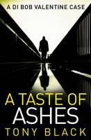 Cover for A Taste of Ashes by Tony Black