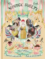 Cover for The Vintage Sweets Book by Angel Adoree
