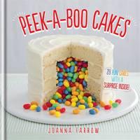 Cover for Peek-a-boo Cakes by Joanna Farrow