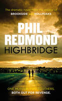 Cover for Highbridge by Phil Redmond
