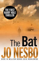 The Bat A Harry Hole Thriller by Jo Nesbo